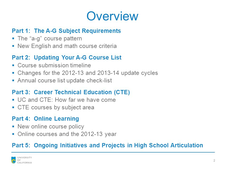 Overview Part 1: The A-G Subject Requirements The a-g course pattern