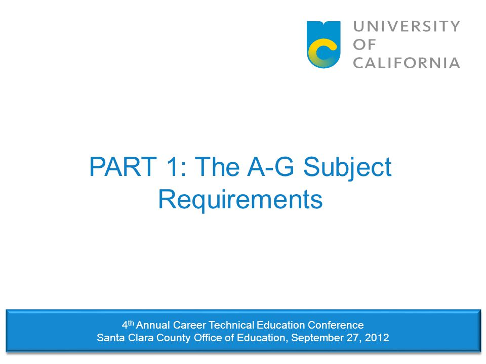 PART 1: The A-G Subject Requirements