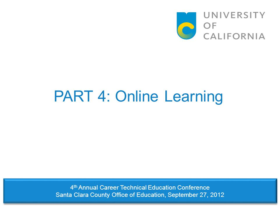 PART 4: Online Learning 4th Annual Career Technical Education Conference.