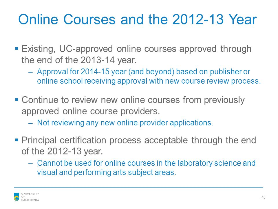 Online Courses and the 2012-13 Year