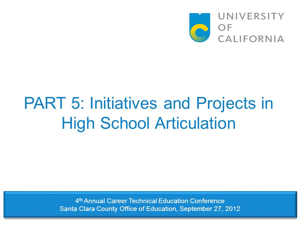 PART 5: Initiatives and Projects in High School Articulation