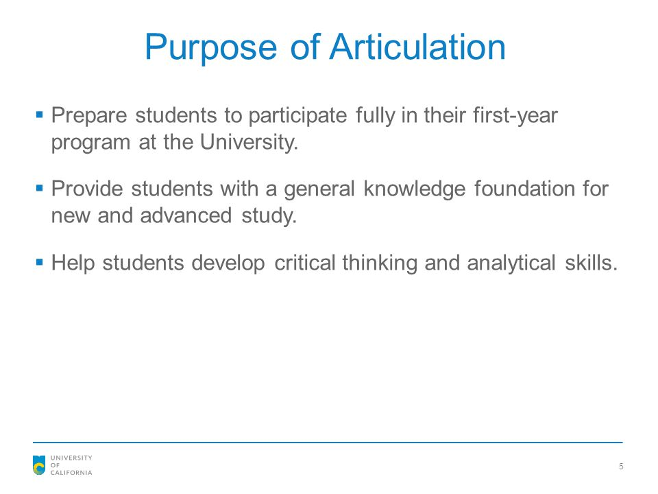 Purpose of Articulation