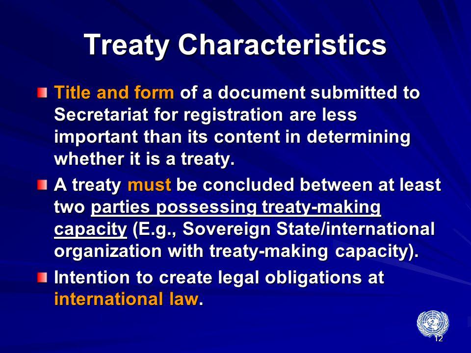 Treaty Characteristics