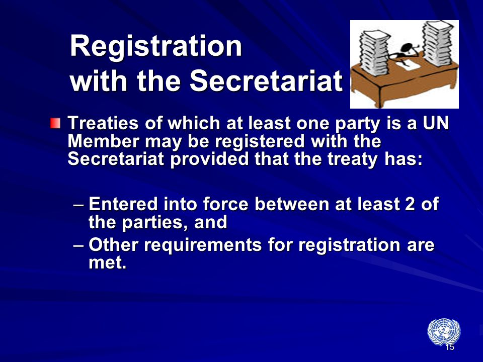 Registration with the Secretariat