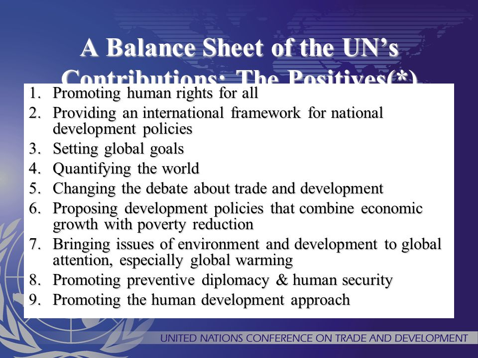 A Balance Sheet of the UN's Contributions: The Positives(*)