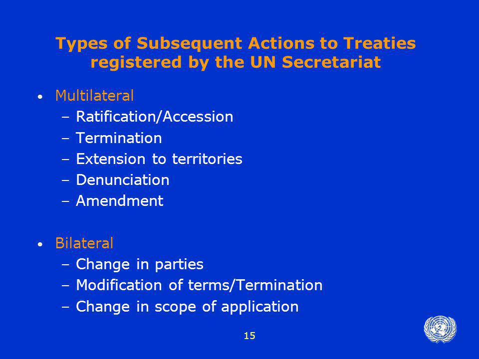 Types of Subsequent Actions to Treaties registered by the UN Secretariat