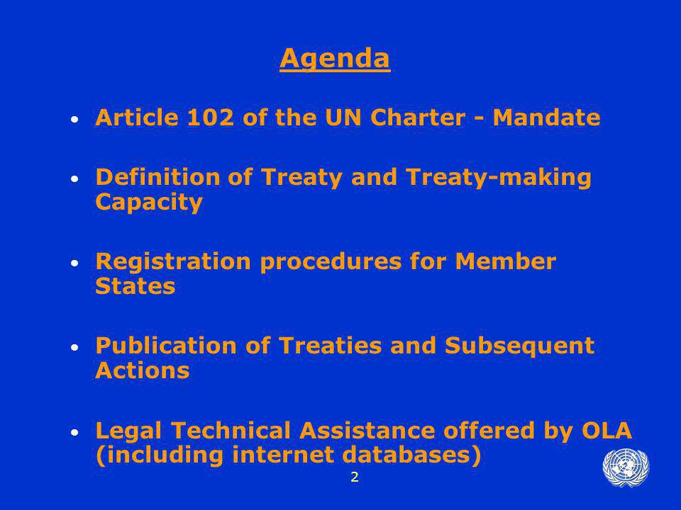 Agenda Article 102 of the UN Charter - Mandate
