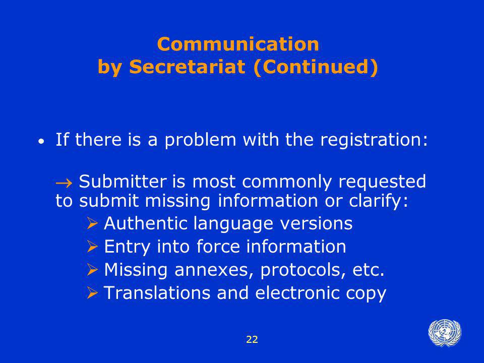Communication by Secretariat (Continued)