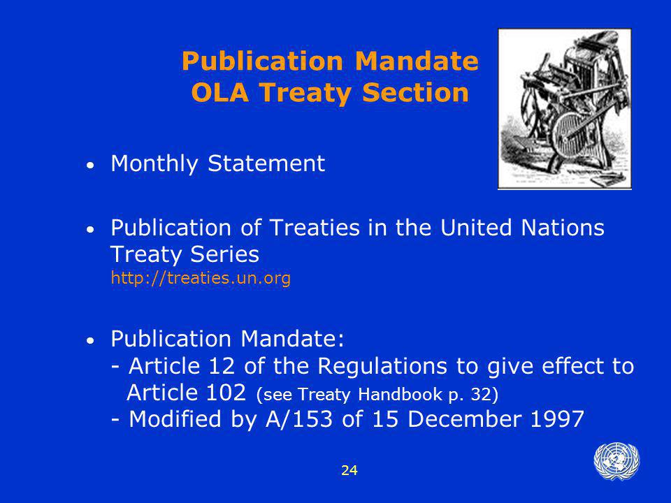 Publication Mandate OLA Treaty Section
