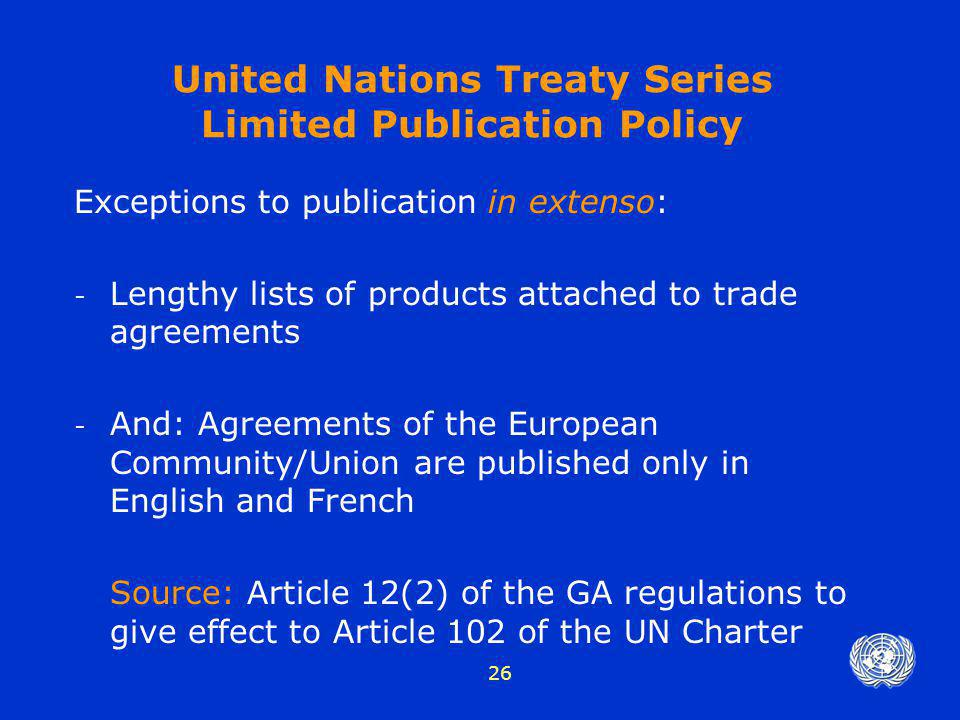 United Nations Treaty Series Limited Publication Policy