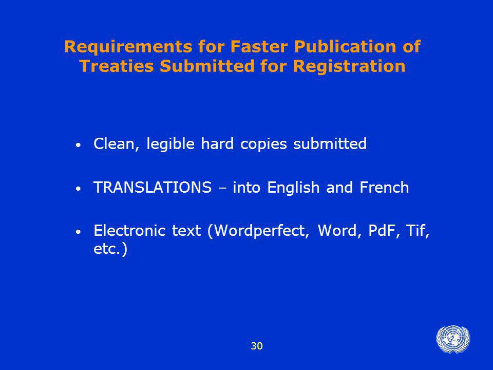 Requirements for Faster Publication of Treaties Submitted for Registration