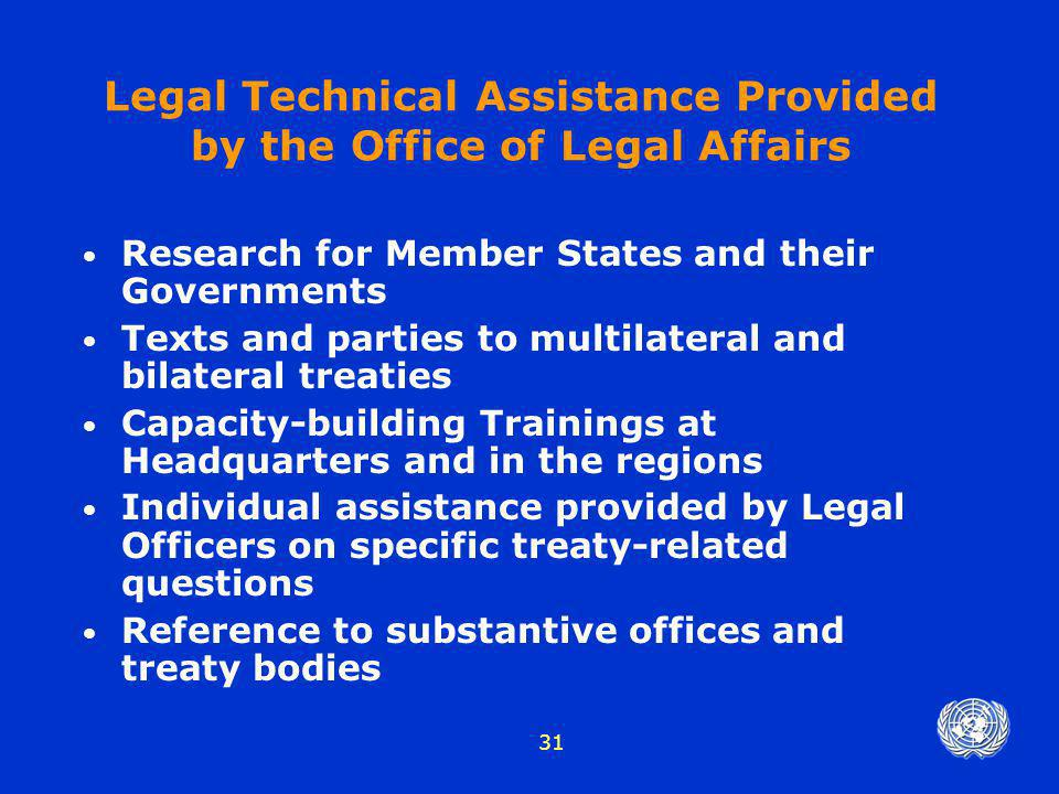 Legal Technical Assistance Provided by the Office of Legal Affairs