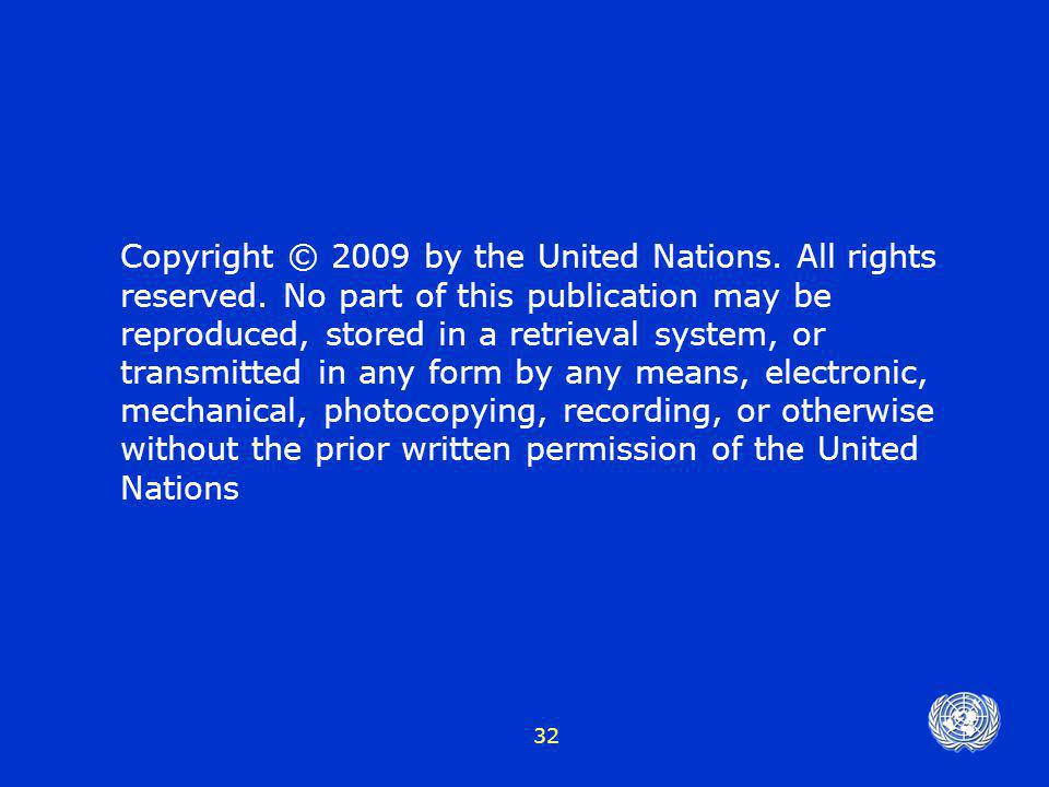 Copyright © 2009 by the United Nations. All rights reserved