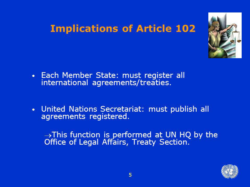 Implications of Article 102