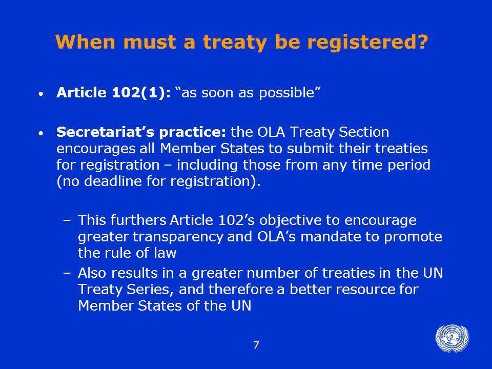 When must a treaty be registered