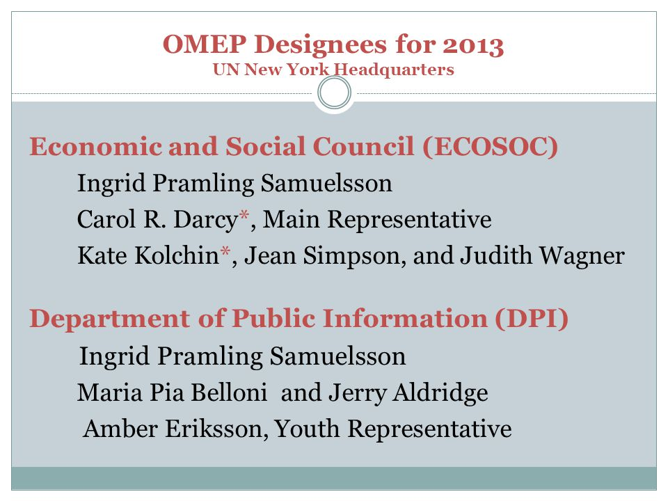 OMEP Designees for 2013 UN New York Headquarters