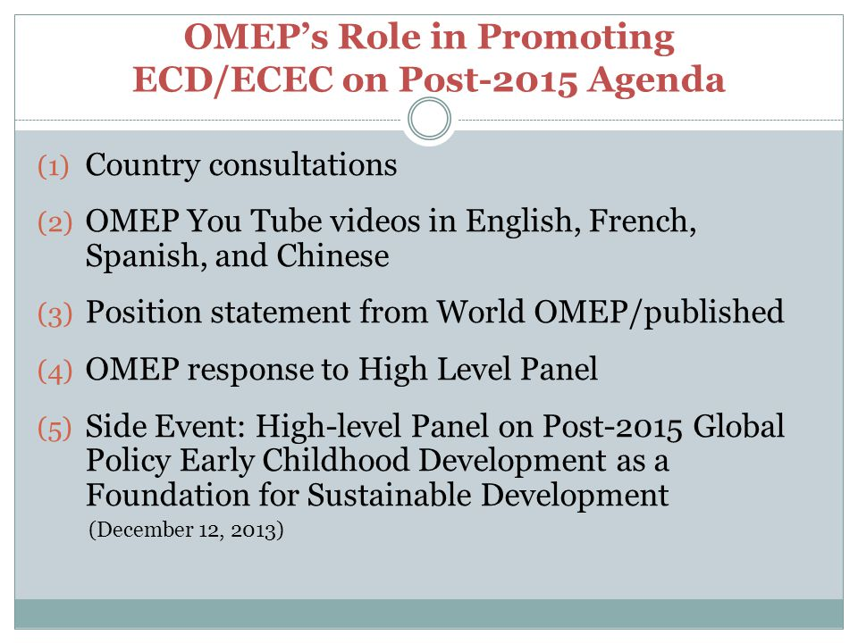 OMEP's Role in Promoting ECD/ECEC on Post-2015 Agenda