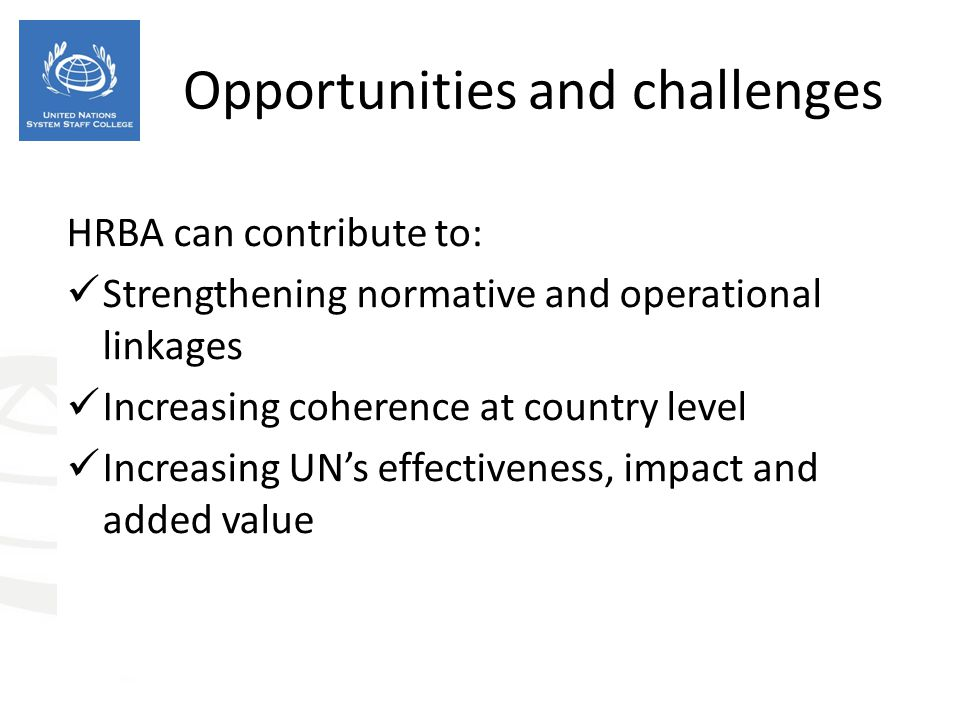 Opportunities and challenges