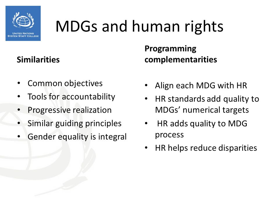 MDGs and human rights Programming complementarities Similarities
