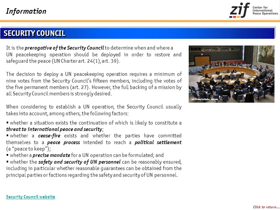 SECURITY COUNCIL It is the prerogative of the Security Council to determine when and where a.