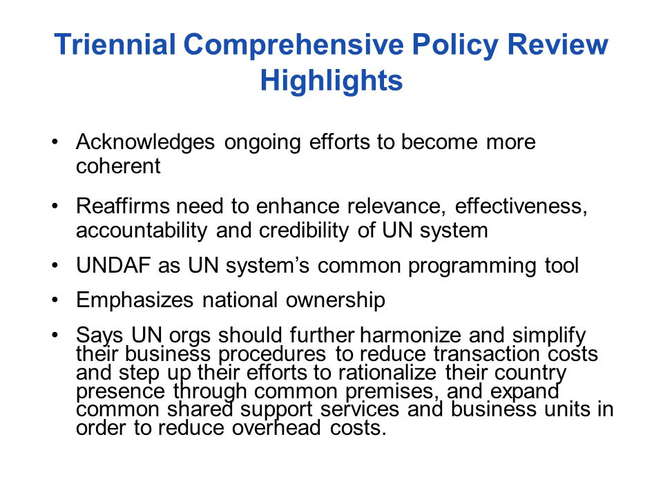 Triennial Comprehensive Policy Review Highlights