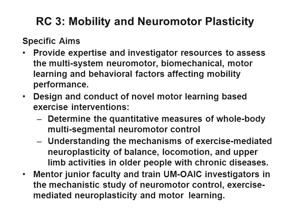 RC 3: Mobility and Neuromotor Plasticity