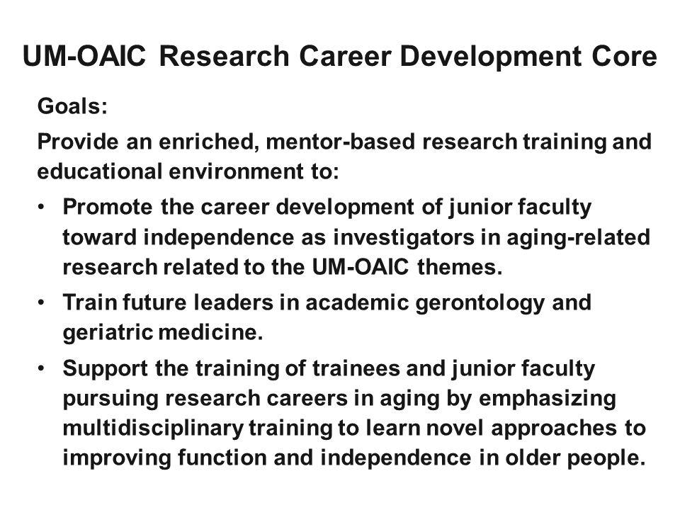 UM-OAIC Research Career Development Core