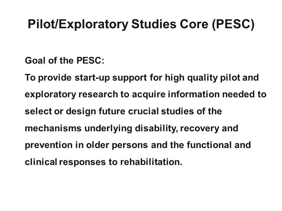 Pilot/Exploratory Studies Core (PESC)