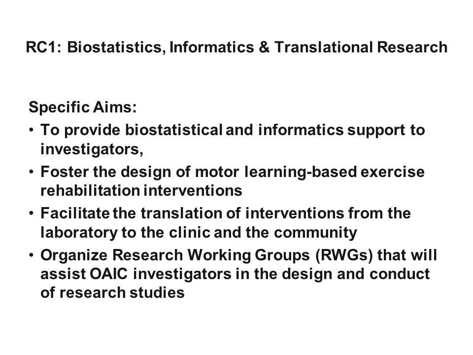RC1: Biostatistics, Informatics & Translational Research