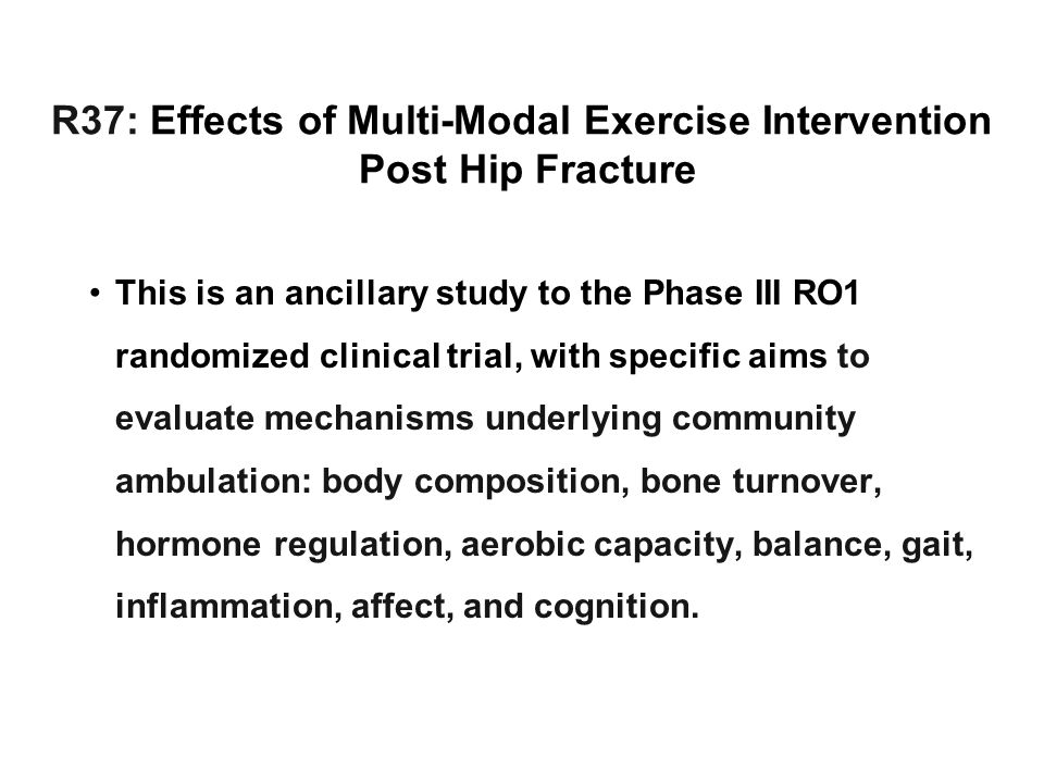 R37: Effects of Multi-Modal Exercise Intervention Post Hip Fracture