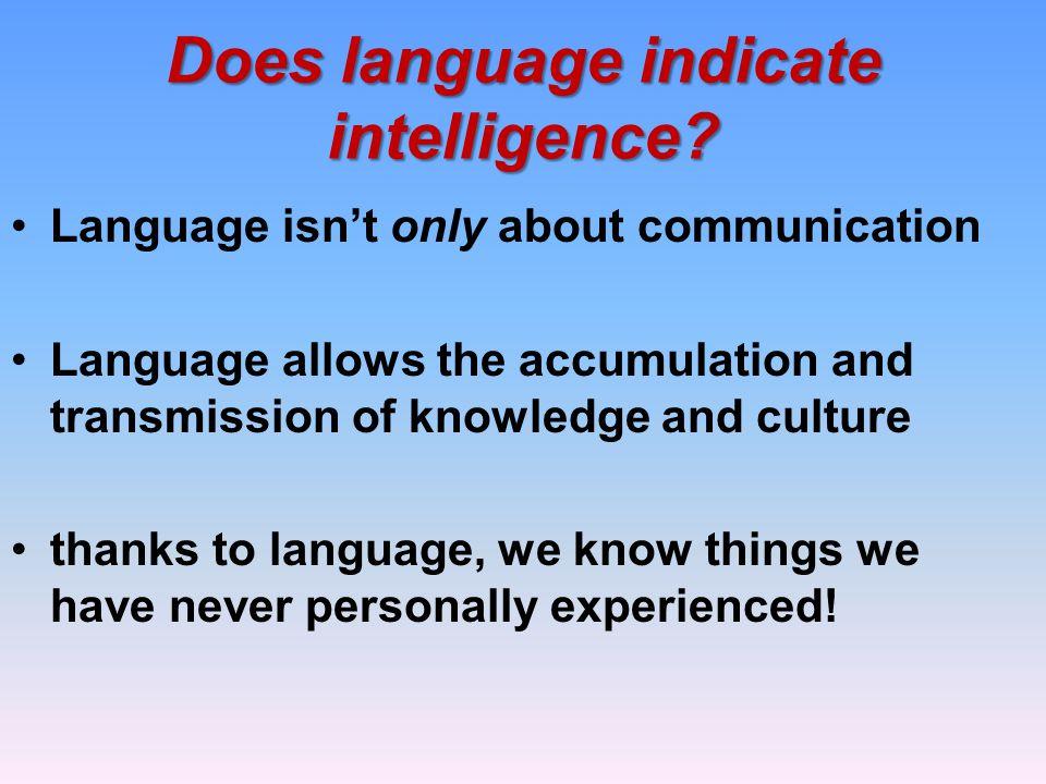 Does language indicate intelligence