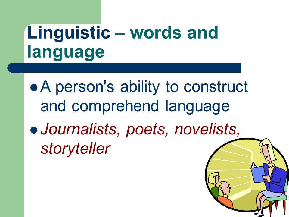 Linguistic – words and language
