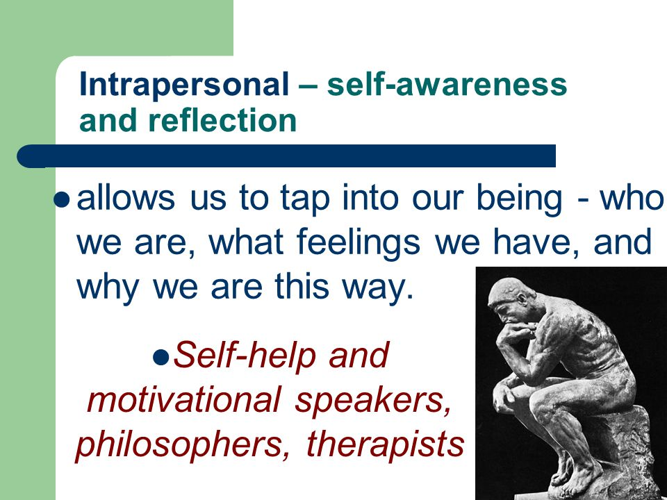 Intrapersonal – self-awareness and reflection