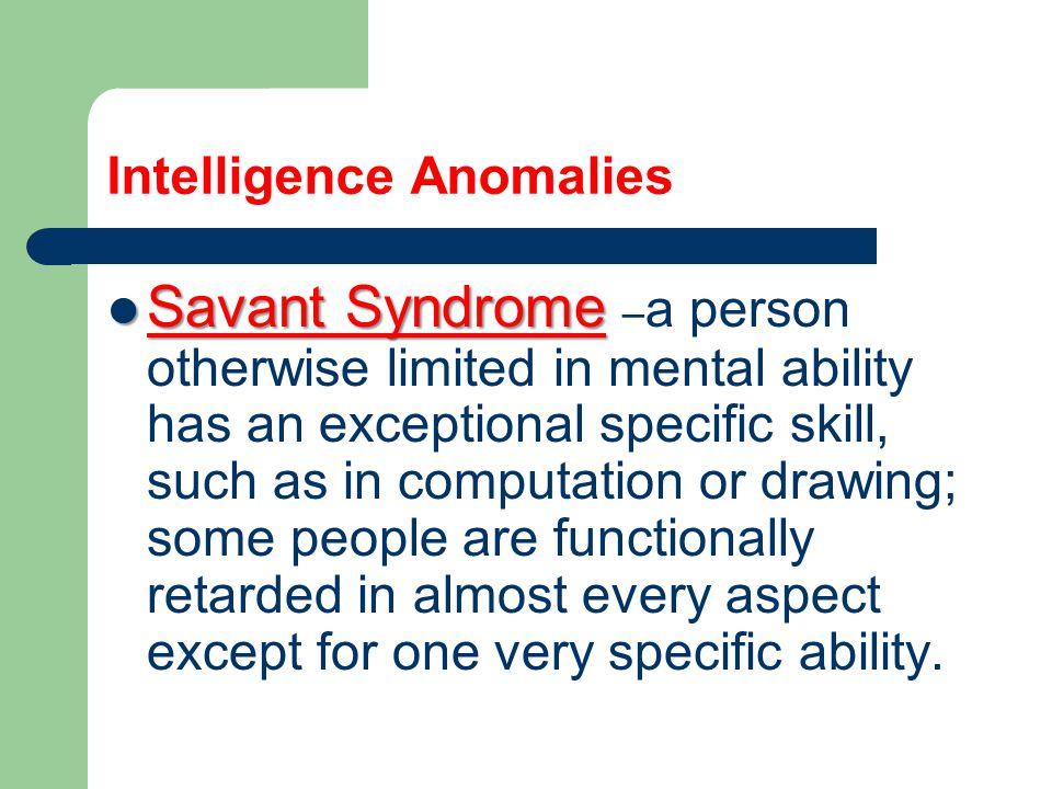 Intelligence Anomalies