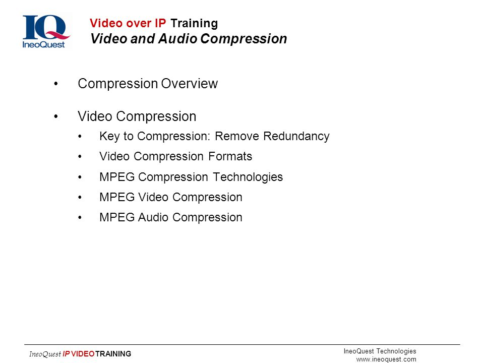 Video over IP Training Video and Audio Compression