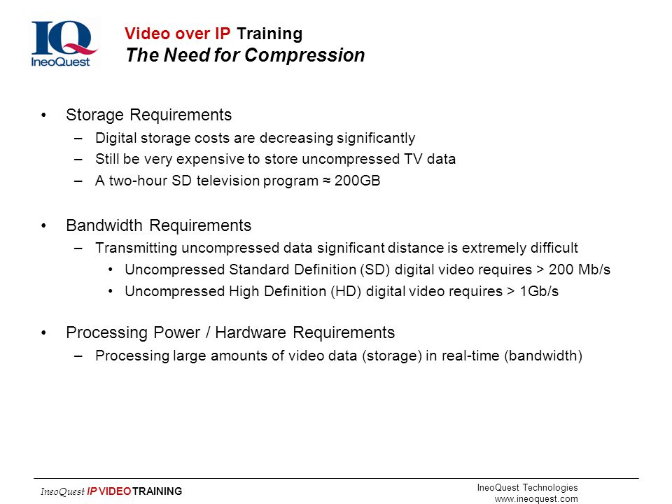 Video over IP Training The Need for Compression