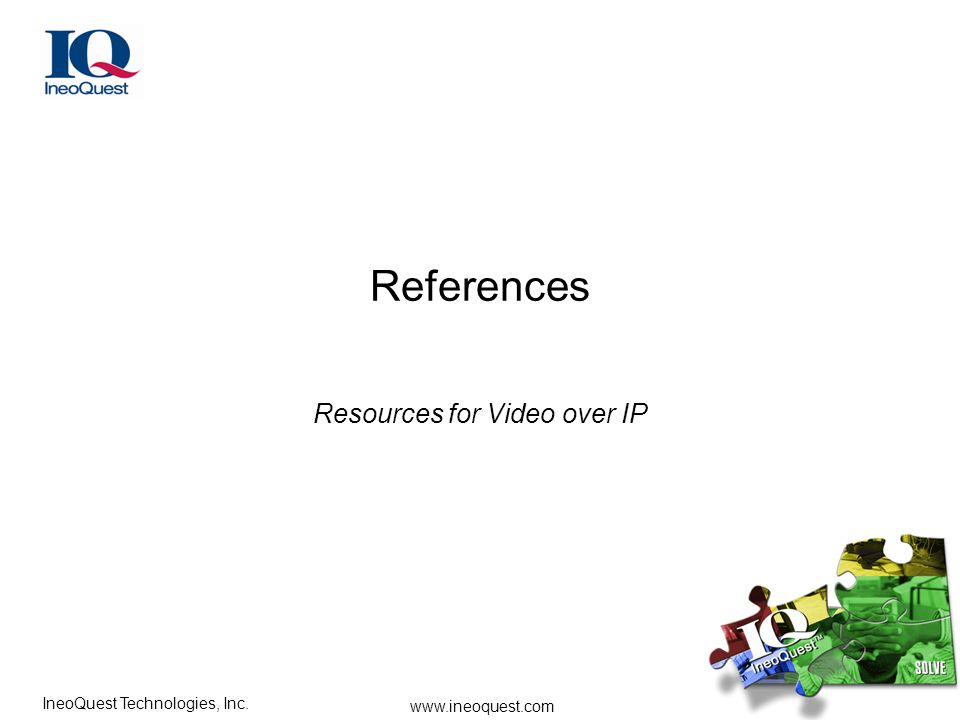 Resources for Video over IP