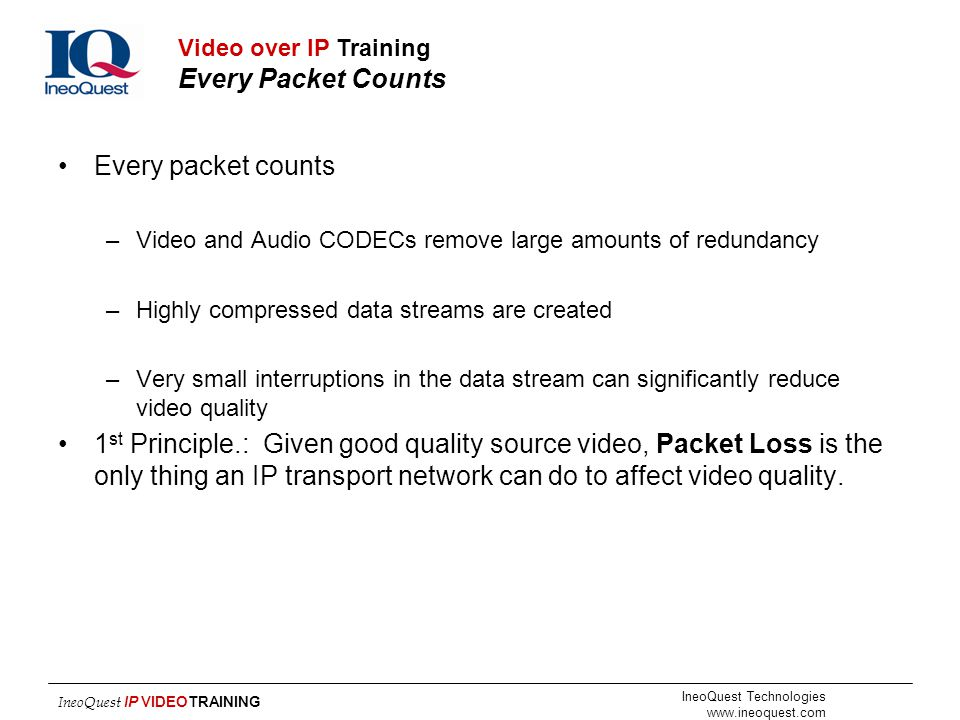 Video over IP Training Every Packet Counts
