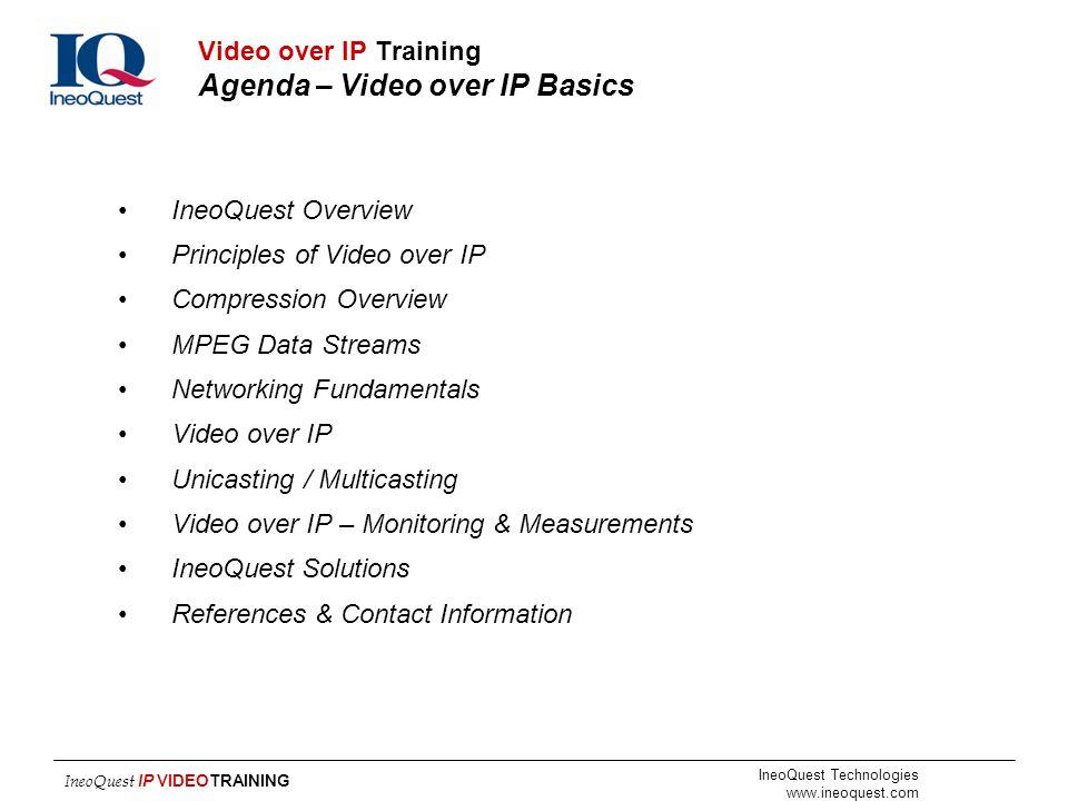 Video over IP Training Agenda – Video over IP Basics