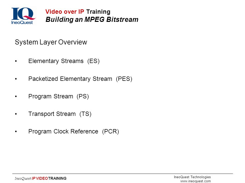 Video over IP Training Building an MPEG Bitstream