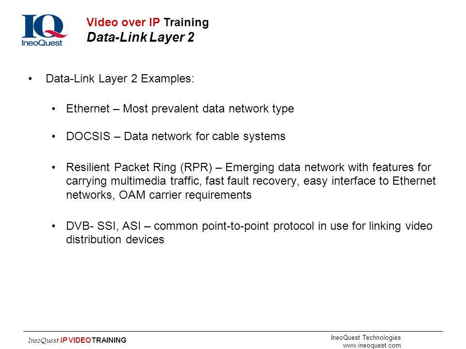 Video over IP Training Data-Link Layer 2