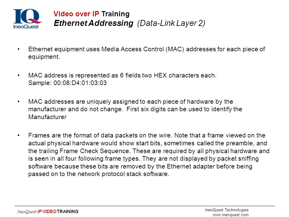 Video over IP Training Ethernet Addressing (Data-Link Layer 2)