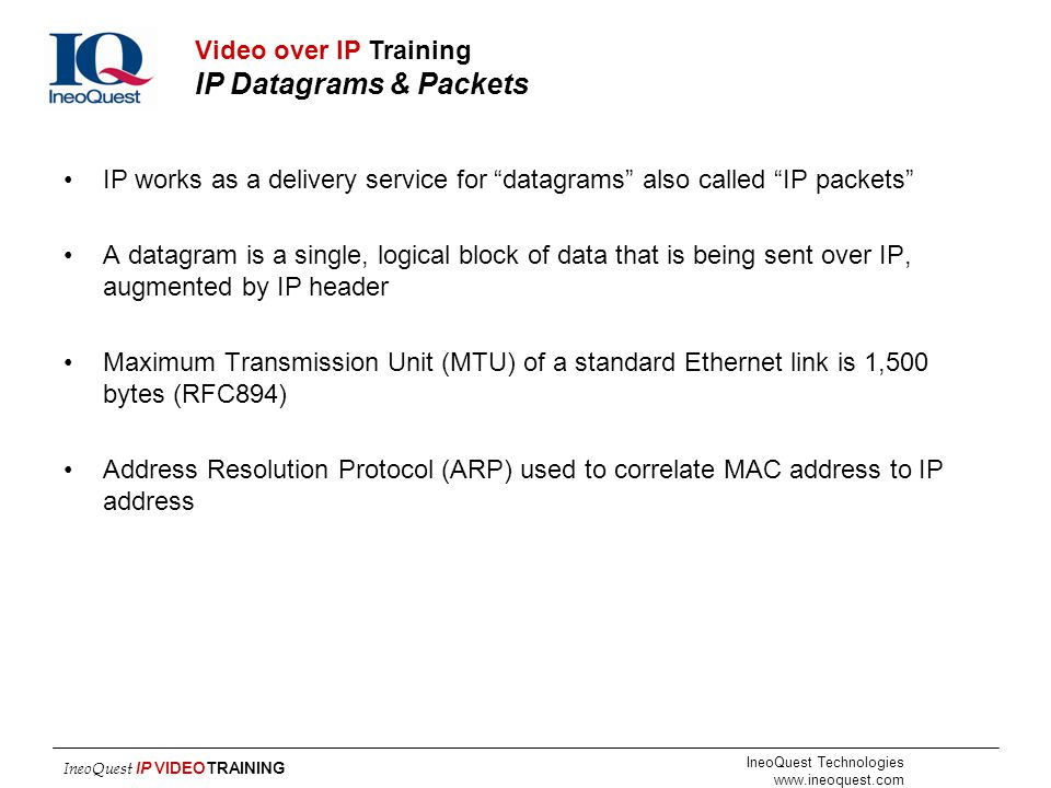 Video over IP Training IP Datagrams & Packets