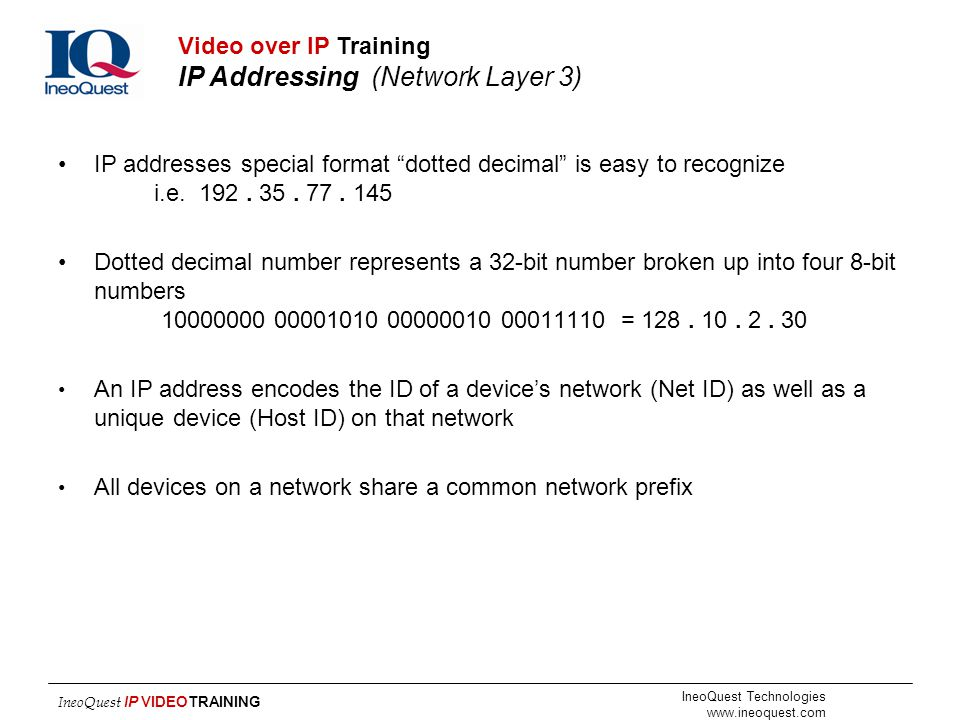 Video over IP Training IP Addressing (Network Layer 3)