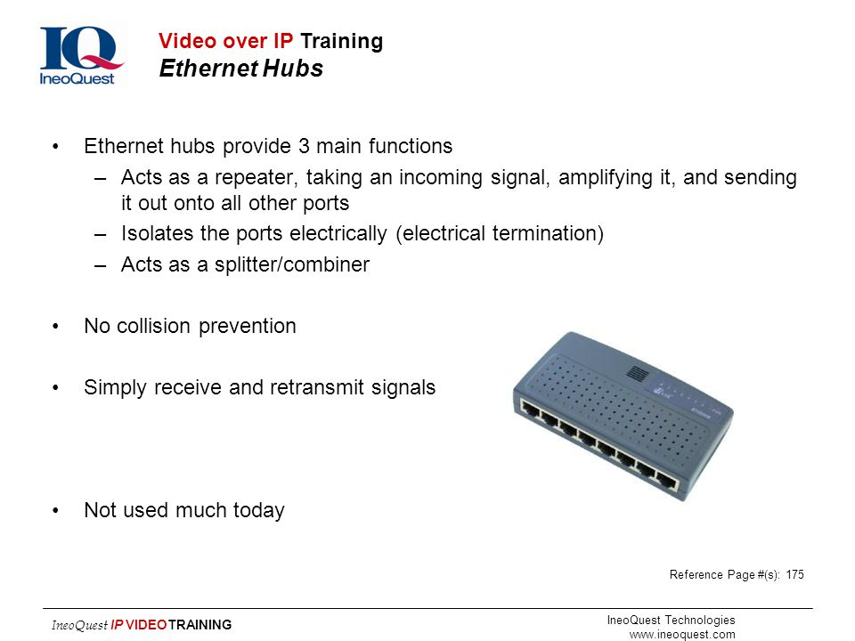 Video over IP Training Ethernet Hubs