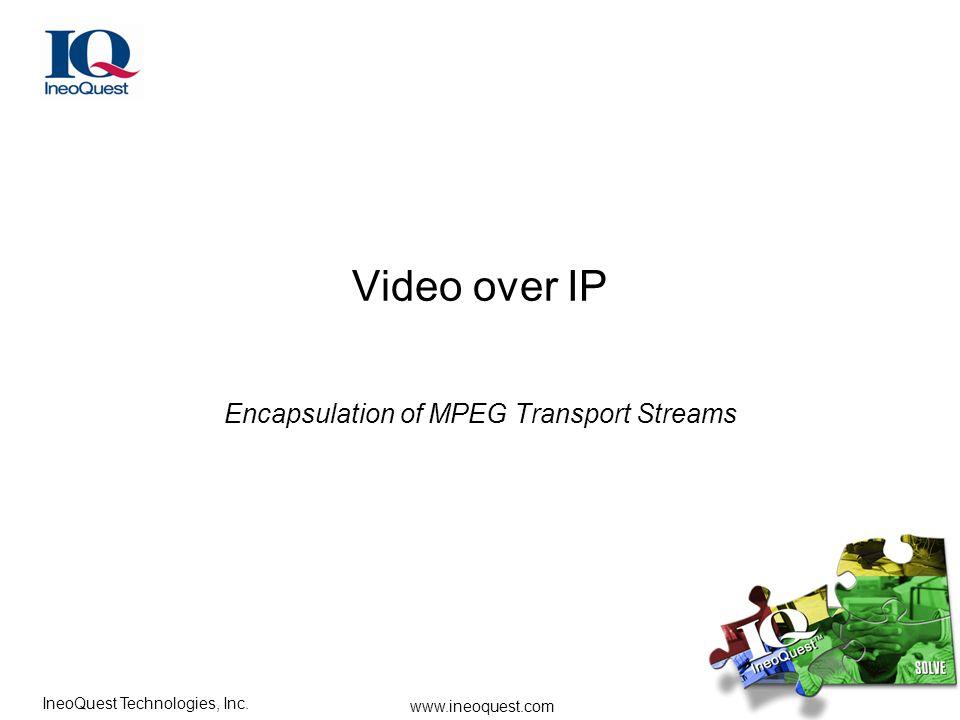 Encapsulation of MPEG Transport Streams