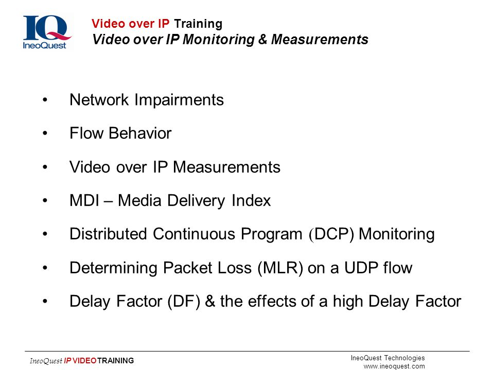 Video over IP Training Video over IP Monitoring & Measurements