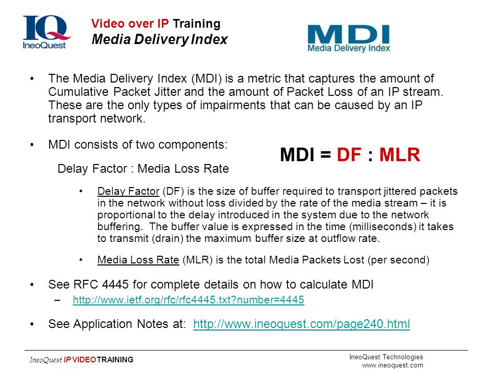 MDI = DF : MLR Media Delivery Index Video over IP Training