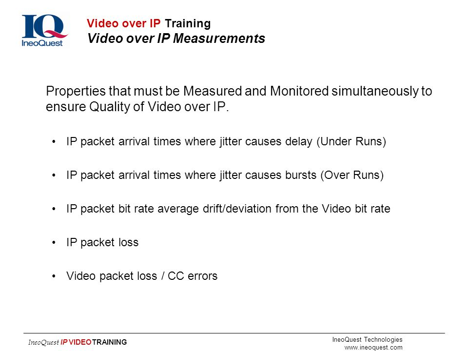 Video over IP Training Video over IP Measurements