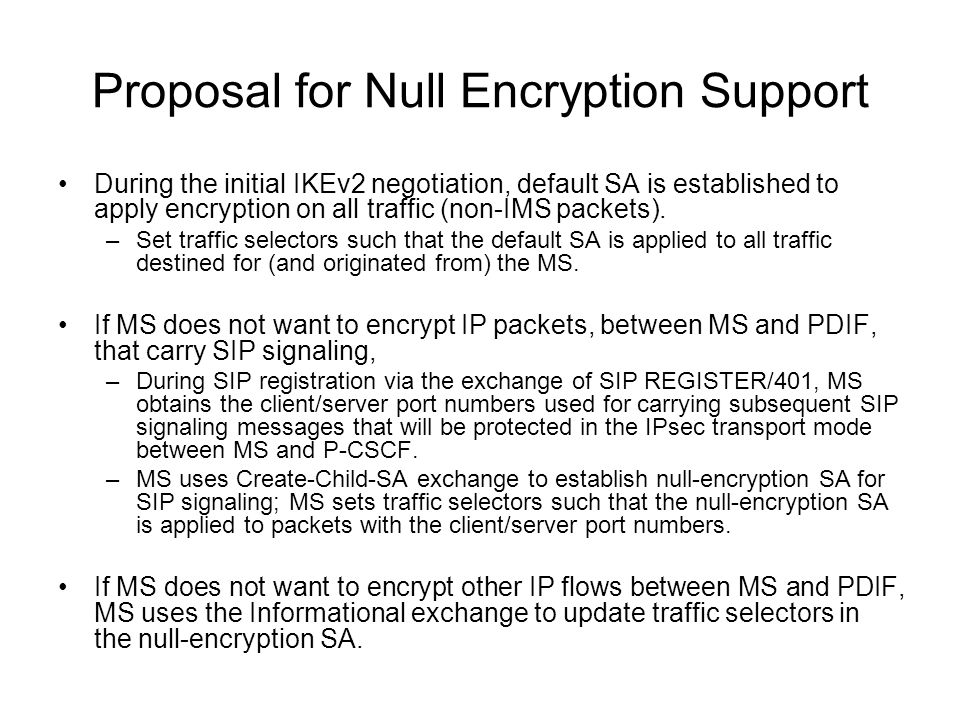 Proposal for Null Encryption Support